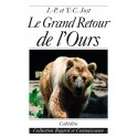 LE GRAND RETOUR DE L'OURS