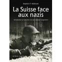 LA SUISSE FACE AUX NAZIS