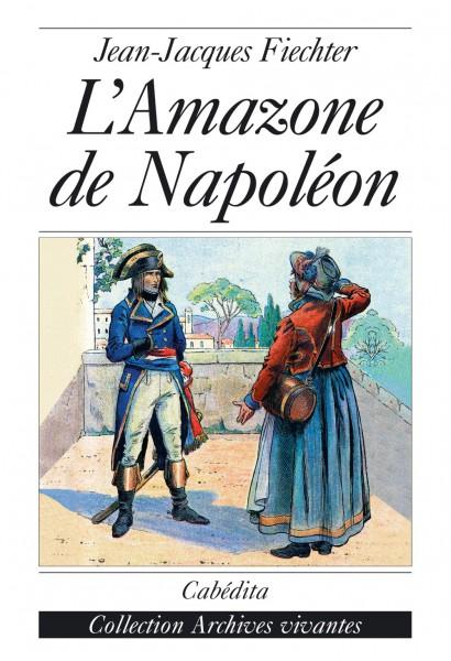 L'AMAZONE DE NAPOLÉON
