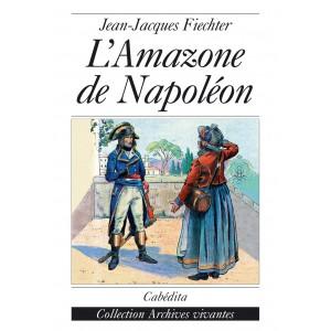 L'AMAZONE DE NAPOLÉON/12E