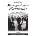 MARIAGES ET NOCES D'AUTREFOIS