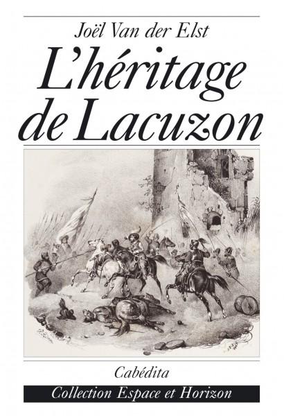 L'HÉRITAGE DE LACUZON