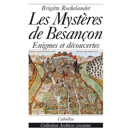 LES MYSTÈRES DE BESANÇON