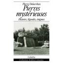 PIERRES MYSTÉRIEUSES - HISTOIRE, LÉGENDES, ÉNIGMES