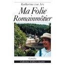 MA FOLIE ROMAINMÔTIER