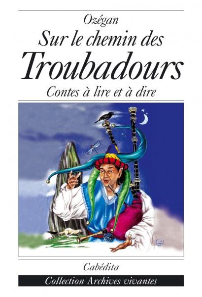 SUR LE CHEMIN DES TROUBADOURS