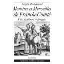 MONSTRES ET MERVEILLES DE FRANCHE-COMTÉ