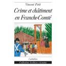 CRIME ET CHÂTIMENT EN FRANCHE-COMTÉ