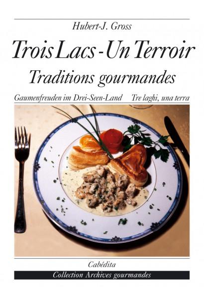 TROIS LACS - UN TERROIR