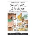 ON M'A DIT… À LA FERME