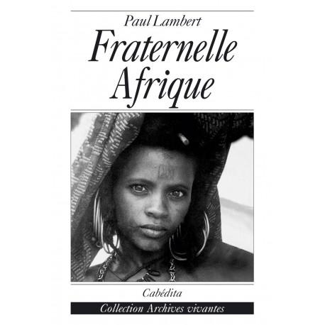 FRATERNELLE AFRIQUE