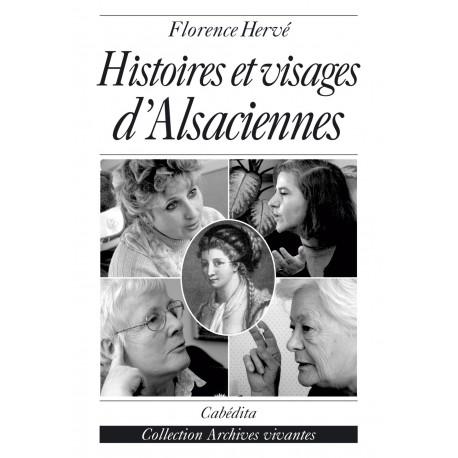HISTOIRES ET VISAGES D'ALSACIENNES
