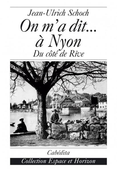 ON M'A DIT… À NYON