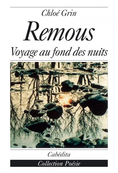 REMOUS - VOYAGE AU FOND DES NUITS