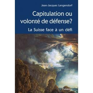 CAPITULATION OU VOLONTÉ DE DÉFENSE?/2C