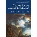 CAPITULATION OU VOLONTÉ DE DÉFENSE?