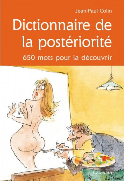 DICTIONNAIRE DE LA POSTÉRIORITÉ