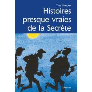 HISTOIRES PRESQUE VRAIES DE LA SECRÈTE/7B