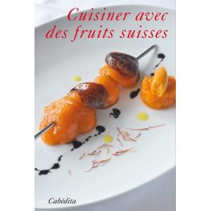 CUISINER AVEC DES FRUITS SUISSES/7C