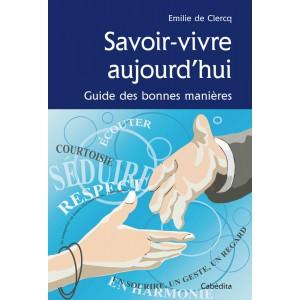 SAVOIR-VIVRE AUJOURD'HUI/4C