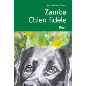 ZAMBA CHIEN FIDÈLE/2terE