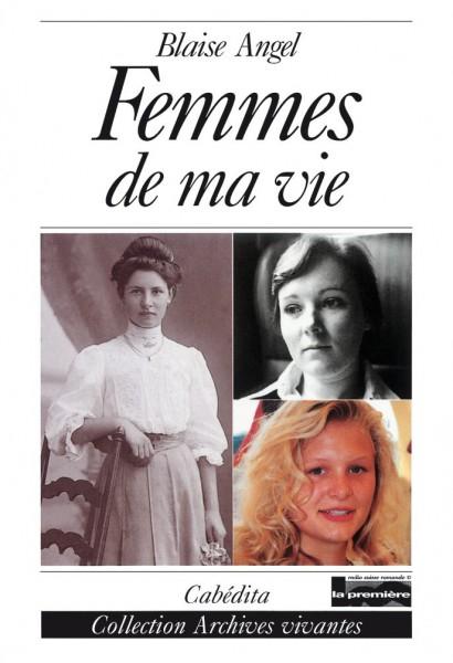FEMMES DE MA VIE