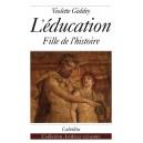 L'ÉDUCATION - FILLE DE L'HISTOIRE