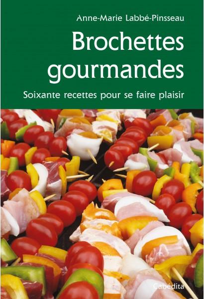 BROCHETTES GOURMANDES