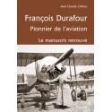 FRANCOIS DURAFOUR, PIONNIER DE L'AVIATION