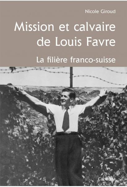 MISSION ET CALVAIRE DE LOUIS FAVRE