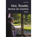 MOI, ROSALIE, FEMME DE CHAMBRE