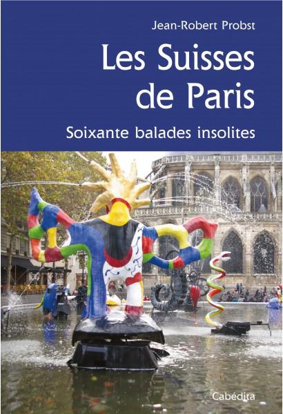 LES SUISSES DE PARIS