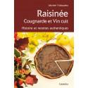 RAISINÉE, COUGNARDE ET VIN CUIT/8C