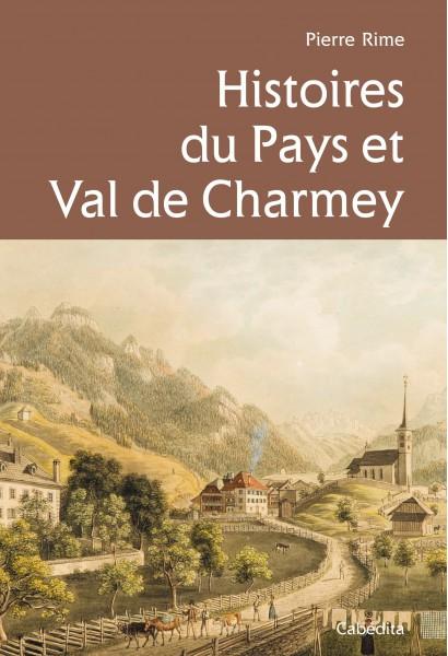HISTOIRES DU PAYS ET VAL DE CHARMEY