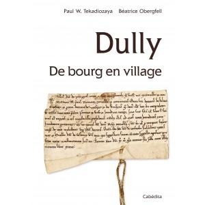 DULLY, DE BOURG EN VILLAGE/19B