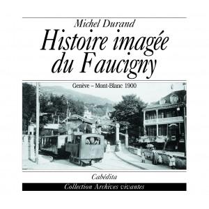 HISTOIRE IMAGEE DU FAUCIGNY/1bisD