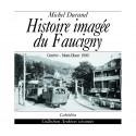 HISTOIRE IMAGEE DU FAUCIGNY