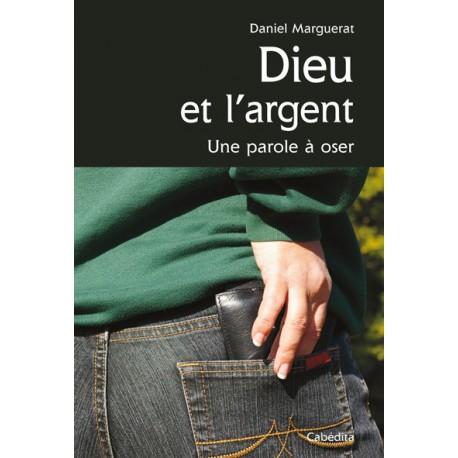 DIEU ET L'ARGENT