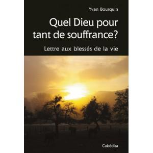 QUEL DIEU POUR TANT DE SOUFFRANCE?/24H