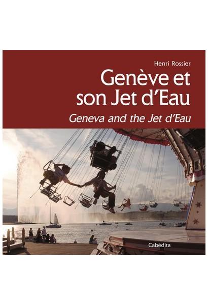 GENEVE ET SON JET D'EAU