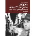 LUGON ALIAS L'ARAIGNEE