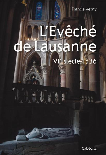 L'ÉVÊCHÉ DE LAUSANNE - VIE SIÈCLE - 1536/9C