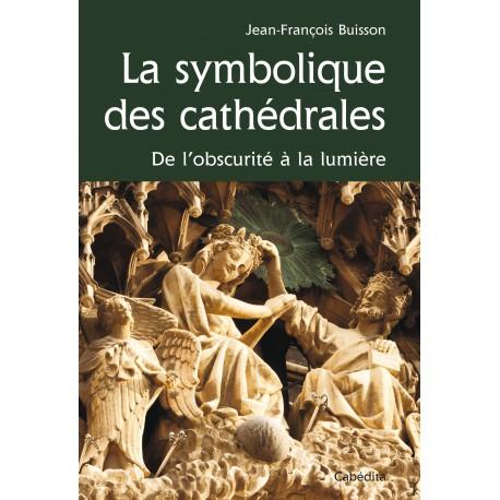 LA SYMBOLIQUE DES CATHEDRALES/12B