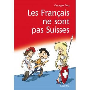 LES FRANCAIS NE SONT PAS SUISSES/12C