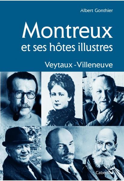 MONTREUX ET SES HÔTES ILLUSTRES/1bisC