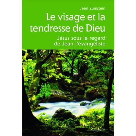 LE VISAGE ET LA TENDRESSE DE DIEU