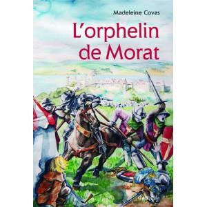L'ORPHELIN DE MORAT/2terD