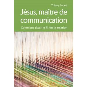JESUS, MAÎTRE DE COMMUNICATION/24F