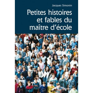 PETITES HISTOIRES ET FABLES DU MAÎTRE D'ECOLE/5C