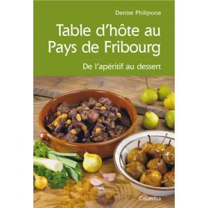 TABLE D'HÔTE AU PAYS DE FRIBOURG/16C